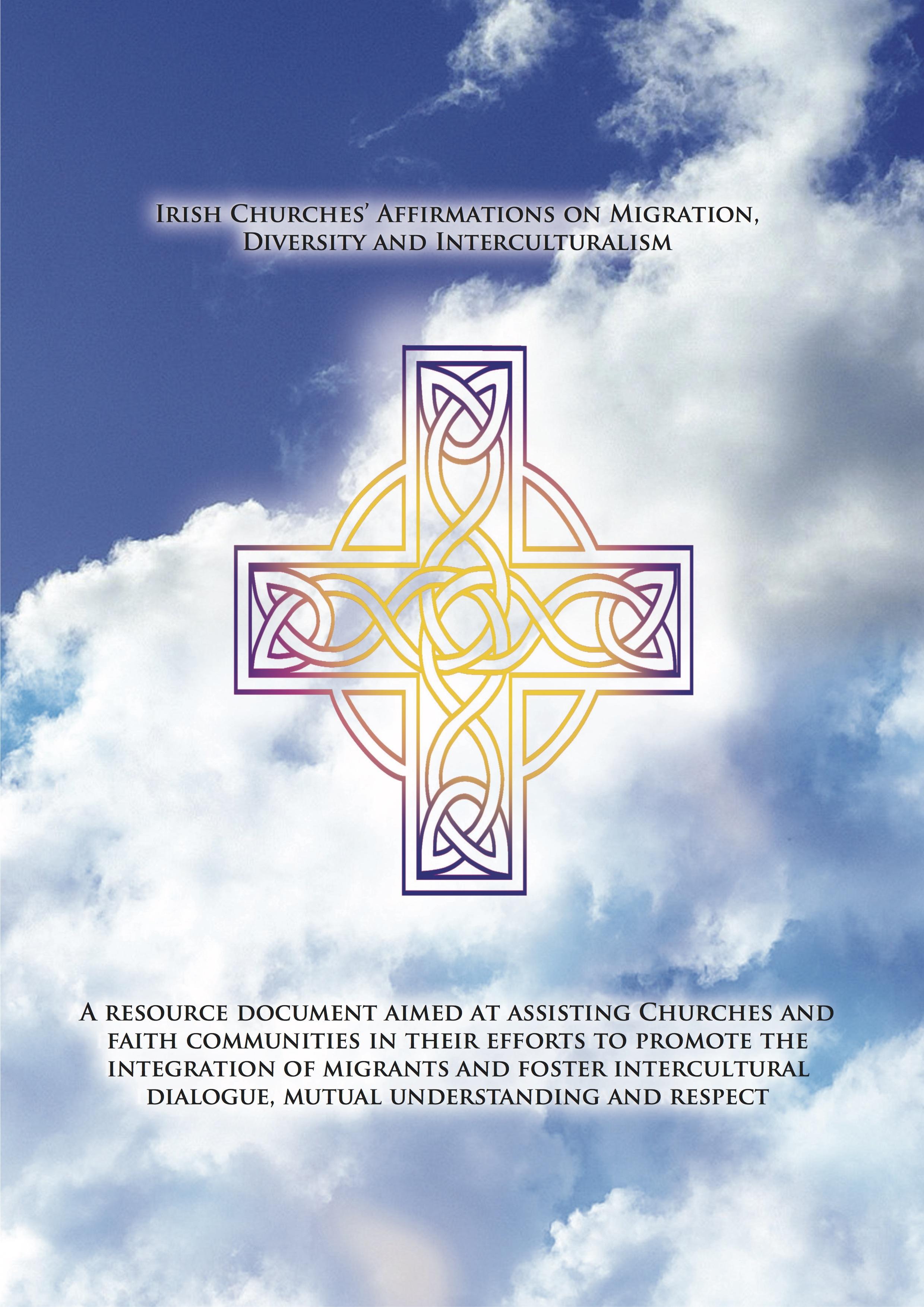 Irish Churches' 10 Affirmations on Migration, Diversity and Interculturalism