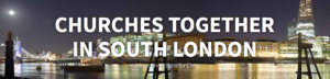 Churches Together South London banner
