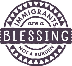 Immigrants Are a Blessing Not a Burden logo
