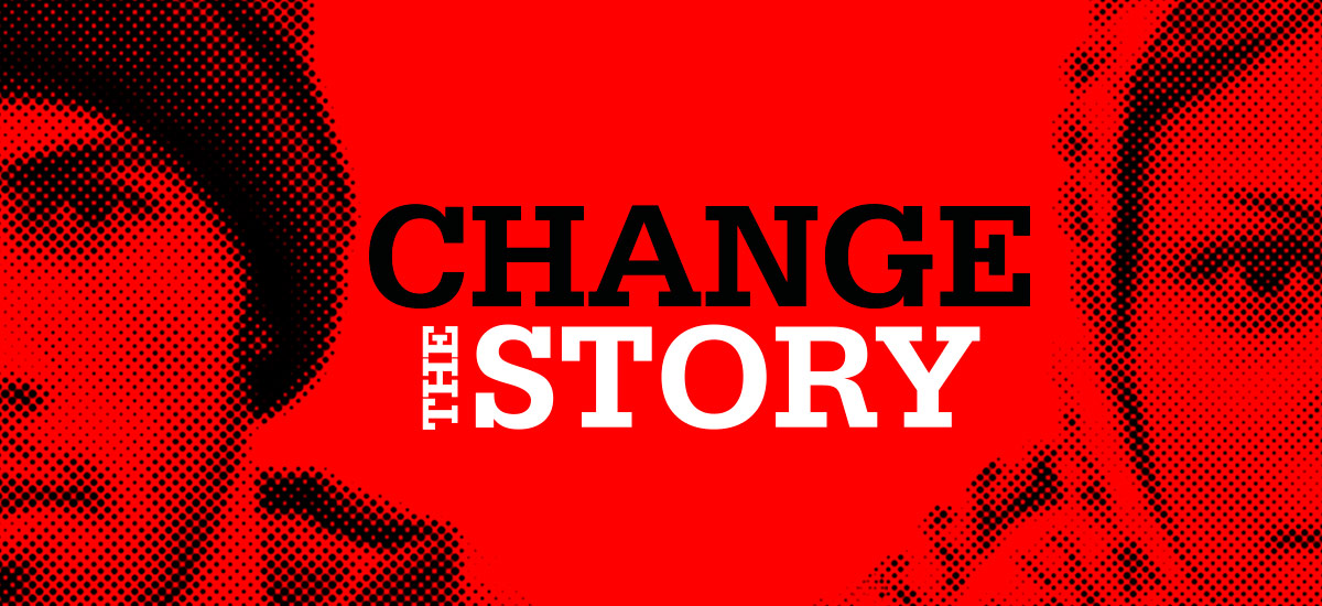 Christian Aid invite you to Change the Story in word, in speech and through prayer