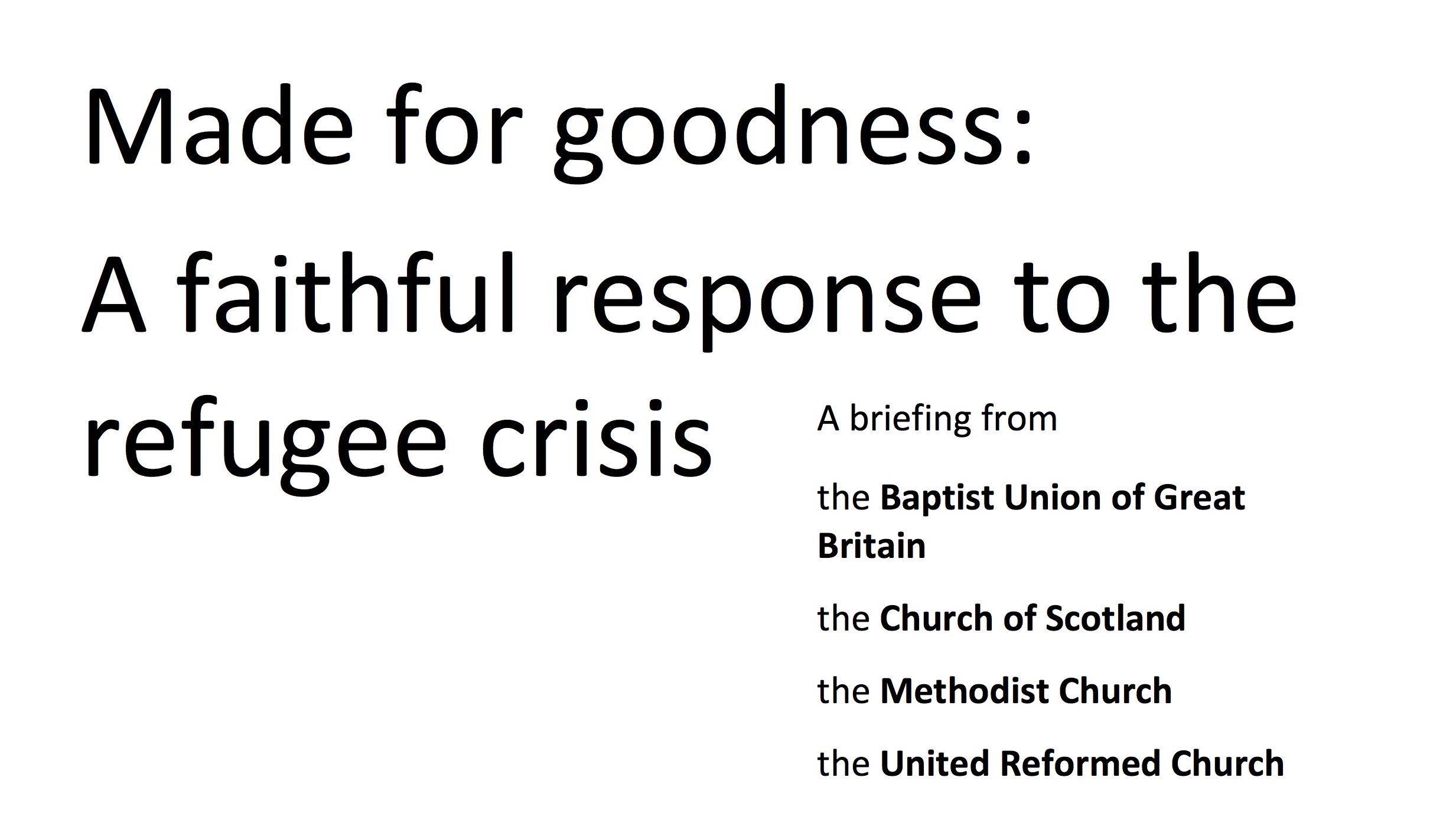 Made for Goodness: a faithful response to the refugee crisis